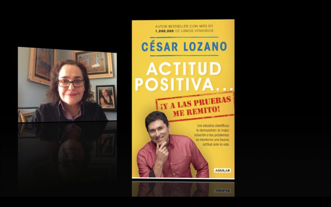 Dr César Lozano Nuevo Libro Actitud Positiva Y A Las